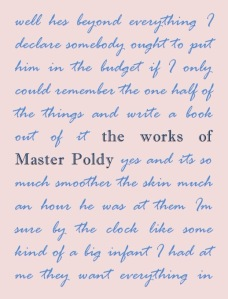 """The Works of Master Poldy"" (20??)"