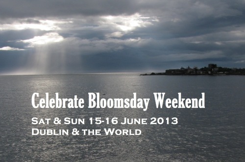 Bloomsday Weekend 2013